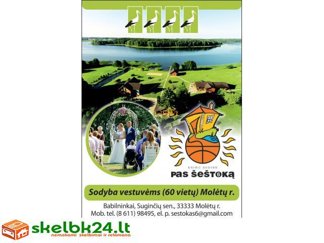 PAS ŠEŠTOKĄ kaimo turizmo sodyba Vestuvėms Šventėms ir Poilsiui 60 vietų